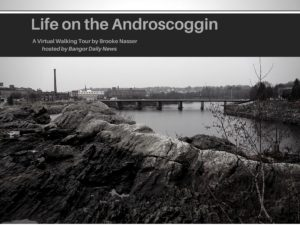 Life on Androscoggin INTRO